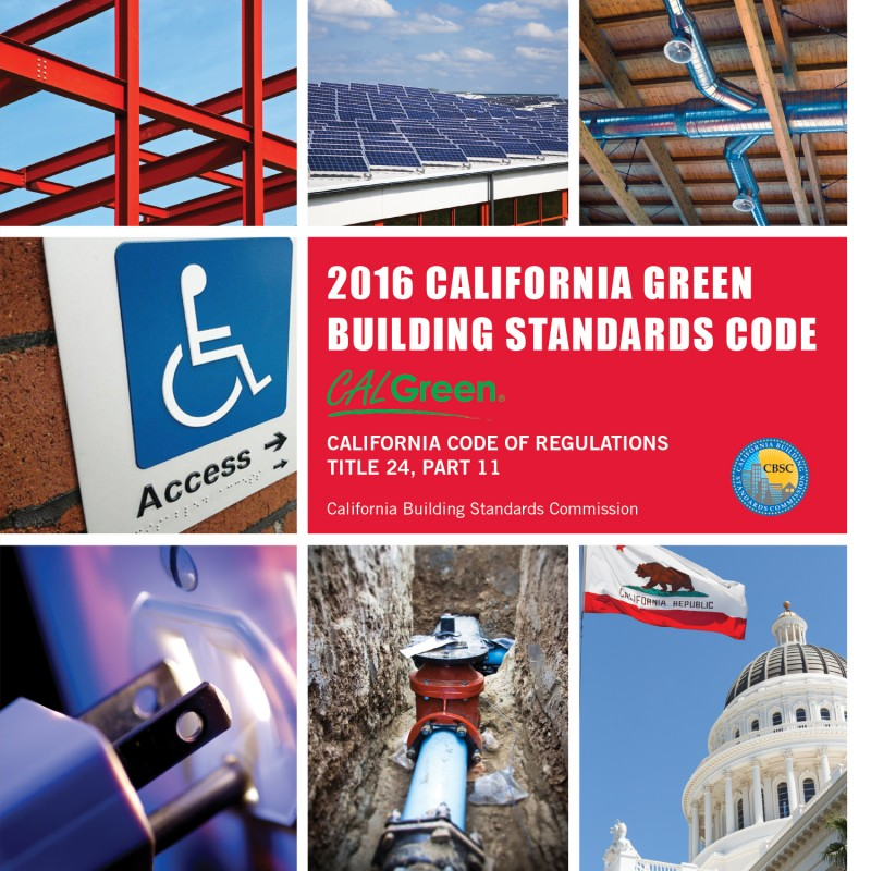 2016 California Green (CALGreen) Building Standards Code - Title 24 Part 11