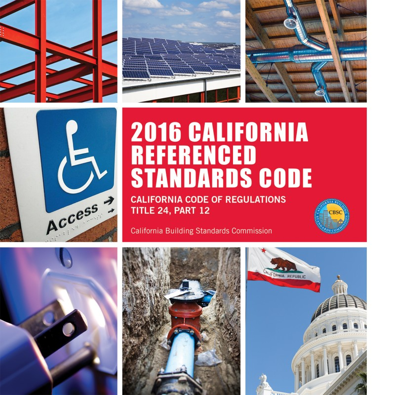 2016 California Referenced Standards Code - Title 24 Part 12