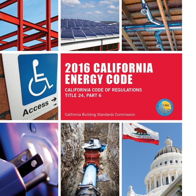 2016 California Energy Code - Title 24 Part 6