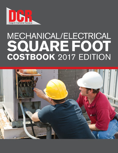 DCR Mechanical / Electrical Square Foot Costbook, 2017