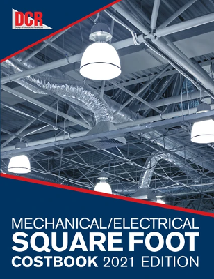 Mechanical/Electrical Square Foot Costbook, 2021 Edition
