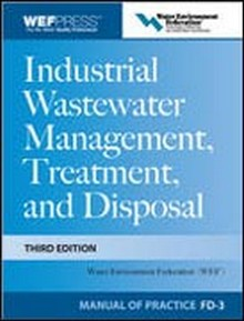 Industrial Wastewater Management, Treatment, and Disposal, 3rd Edition