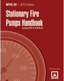 NFPA 20 - Stationary Fire Pumps Handbook, 2013 Edition