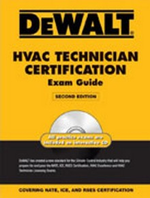 DEWALT HVAC Technician Certification Exam Guide, 2nd Edition