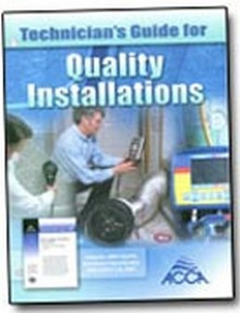 ACCA - Technician's Guide for Quality Installation