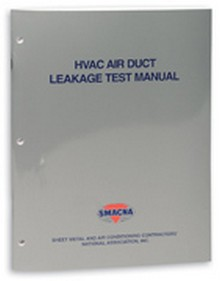 SMACNA - HVAC Air Duct Leakage Test Manual, 2nd Edition