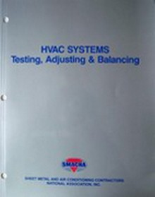 SMACNA - HVAC Systems - Testing, Adjusting & Balancing 3rd Edition