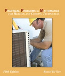 Practical Problems in Mathematics for Heating and Cooling Technicians, 5th Edition
