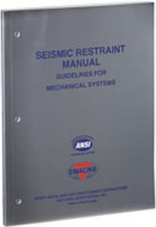 SMACNA - Seismic Restraint Manual: Guidelines for Mechanical Systems, 3rd Edition