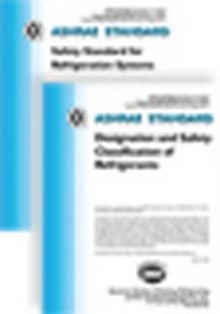 ASHRAE Standard 15-2010 Packaged with Standard 34-2010 Safety Standard for Refrigeration Systems with Designation and Safety Classification of Refrigerants