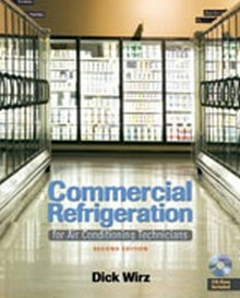 Commercial Refrigeration for Air Conditioning Technicians, 2nd Edition