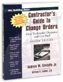 Contractors Guide To Change Orders, 2nd Edition