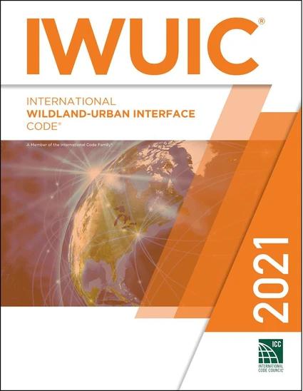 2021 International Wildland-Urban Interface Code