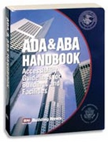 ADA & ABA Handbook - Accessibility Guidelines for Buildings and Facilities
