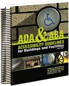 ADA & ABA Handbook - Accessibility Guidelines for Buildings and Facilities, 2009 Edition