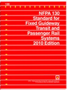 Nfpa 130 Fixed Guideway Transit And Passenger Rail Systems