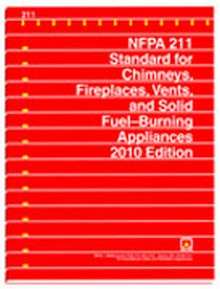 NFPA 211 - Standard for Chimneys, Fireplaces, Vents, and Solid Fuel-Burning Appliances, 2010 Edition