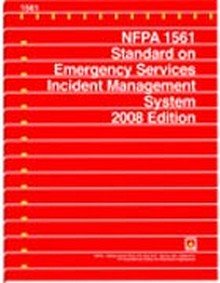 NFPA 1561: Standard on Emergency Services Incident Management System, 2008 Edition