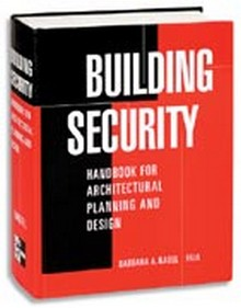 Building Security - Handbook for Architectural Planning and Design