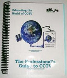 The Professional's Guide to CCTV Manual