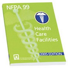 NFPA 99: Standard for Health Care Facilities, 2005 Edition