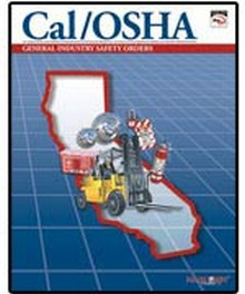Cal/OSHA General Industry Safety Orders with Selected Electrical Safety Orders