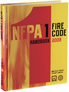 NFPA 1 - Uniform Fire Code Handbook, 2009 Edition