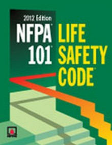 NFPA 101 Life Safety Code, 2012 Edition