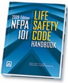 NFPA 101 - Life Safety Code Handbook, 2009 Edition