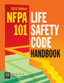 NFPA 101 Life Safety Code Handbook 2012 Edition