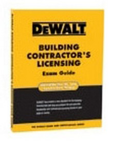 DeWALT Building Contractor's Licensing Exam Guide
