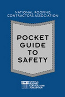 NRCA Pocket Guide to Safety