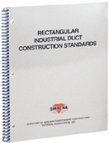 SMACNA - Rectangular Industrial Duct Construction Standards, 2004 Updated Version