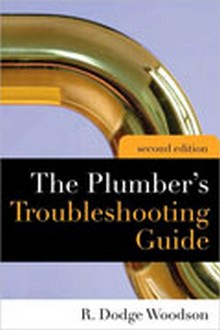 Plumber's Troubleshooting Guide, 2nd Edition