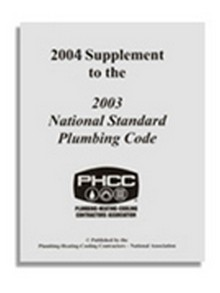 2004 Supplement to the 2003 National Standard Plumbing Code (NSPC)