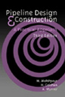 Pipeline Design and Construction, 3rd Edition