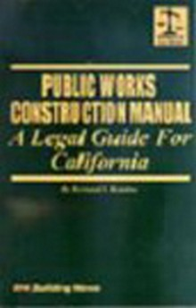 Public Works Construction Manual: A Legal Guide for California