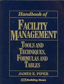 Handbook Of Facility Management