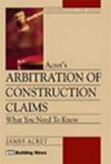 Arbitration Of Construction Claims