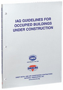 SMACNA - IAQ Guidelines for Occupied Buildings Under Construction, 2nd Edition