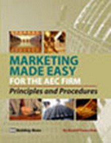 Marketing Made Easy for AEC - Principles and Procedures