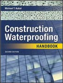 Construction Waterproofing Handbook, 2nd Edition