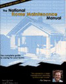 The National Home Maintenance Manual, 4th Edition