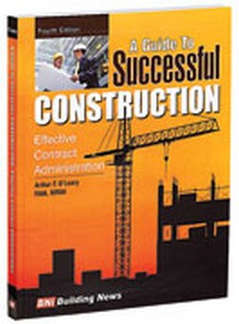 A Guide To Successful Construction, 4th Edition