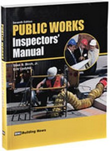 Public Works Inspector's Manual, 7th Edition