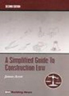 Simplified Guide To Construction Law, 2nd Edition