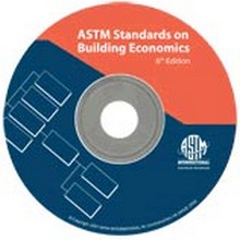 ASTM Standards on Building Economics, 6th Edition - CD-ROM