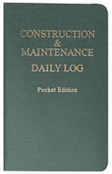 Construction & Maintenance Daily Log Book - Pocket Edition