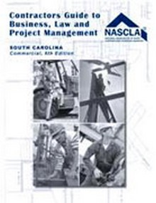 South Carolina, Contractors Guide to Business, Law and Project Management, 6th Edition