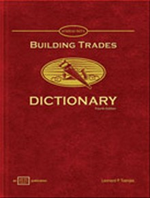 Building Trades Dictionary, 4th Edition